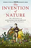 eBooks - The Invention of Nature: The Adventures of Alexander von Humboldt, the Lost Hero of Science: Costa Winner 2015