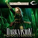Darkvision: Forgotten Realms: The Wizards, Book 3 (       UNABRIDGED) by Bruce R. Cordell Narrated by Bruce Miles