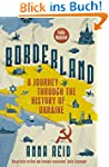 Borderland: A Journey Through the His...