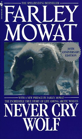 Never Cry Wolf, Mowat,Farley