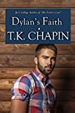 Dylan's Faith: Inspirational Christian Fiction Novel (Love's Enduring Promise Book 4)
