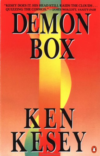 Demon Box, KEN KESEY