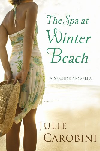 The Spa at Winter Beach (A Seaside Novella) by Julie Carobini