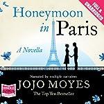 Honeymoon in Paris   Jojo Moyes
