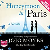 Honeymoon in Paris | [Jojo Moyes]