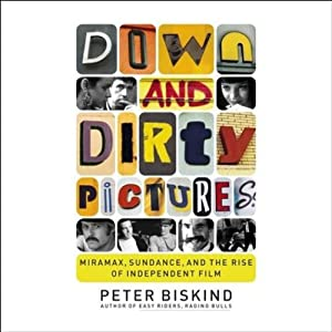 Down and Dirty Pictures Audiobook