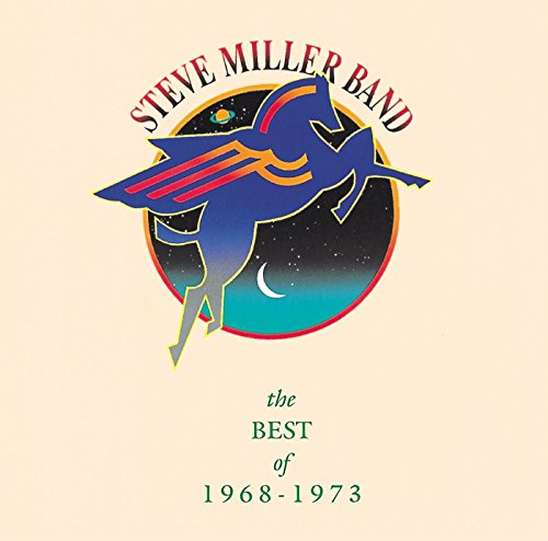 Steve Miller Band - Steve Miller - The Best Of 1968-1973 - Zortam Music