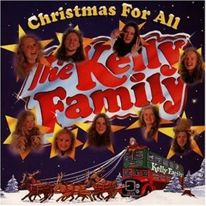 The Kelly Family - Christmas for All - Zortam Music