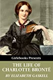 Image of The Life of Charlotte Brontë