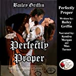 Perfectly Proper | Bailey Griffin