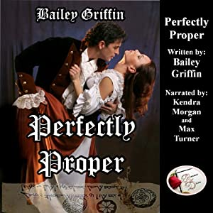 Perfectly Proper | [Bailey Griffin]