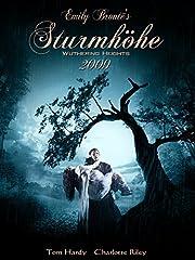 Film Emily Brontës Sturmhöhe - Wuthering Heights 2009 Stream