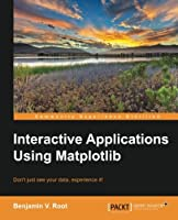 Interactive Applications using Matplotlib Front Cover