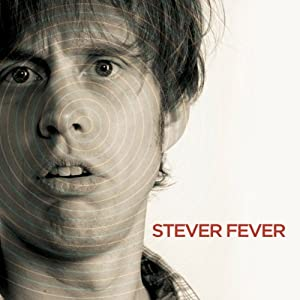 Stever Fever Performance