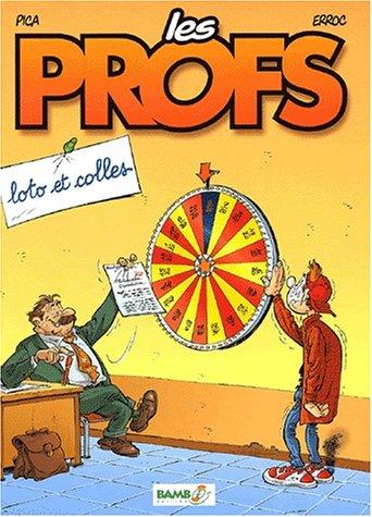 Les Profs (2) : Loto et colles