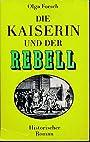 Die Kaiserin und der Rebell DDR-Buch - Olga Forsch
