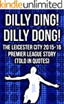 Dilly Ding! Dilly Dong! The Leicester...