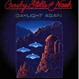 "Daylight Again (Remastered)von ""Crosby Stills Nash &..."""