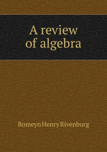 A Review of Algebra