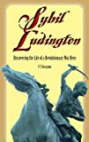 img - for By V. T. Dacquino Sybil Ludington: Discovering the Life of a Revolutionary War Hero (First) [Pamphlet] book / textbook / text book