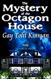 The Mystery Of The Octagon House