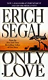 Only Love (Magical Love) (0425164403) by Segal, Erich