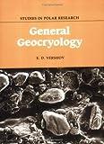 E. D. Yershov General Geocryology (Studies in Polar Research)