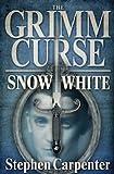 The Grimm Curse - Snow White