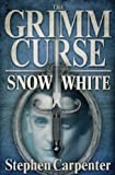 The Grimm Curse - Snow White