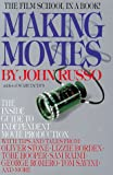Making Movies: The Inside Guide to Independent Movie Production (044050046X) by Russo, John