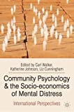 Community Psychology and the Socio-economics of Mental Distress: International Perspectives