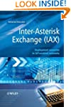 Inter-Asterisk Exchange (IAX): Deploy...