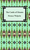 Horace Walpole The Castle of Otranto