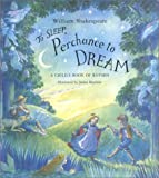 To Sleep Perchance To Dream: A Child's Book Of Rhymes