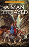 J. V. Jones A Man Betrayed: Book 2 of the Book of Words