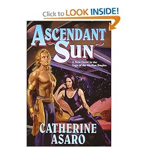 Ascendant Sun - Catherine Asaro