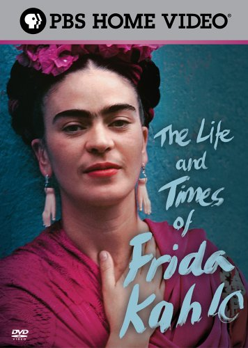DVD cover PBS The Life and Times of Frida Kahlo