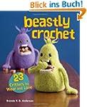 Beastly Crochet: 23 Critters to Wear...