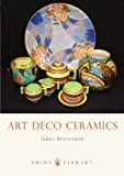 Art Deco Ceramics (The Shire Book)