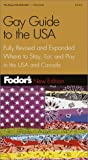 Fodor's Gay Guide to the USA, 3rd Edition: Plus Toronto and Montreal (Fodor's Gold Guides) (067900310X) by Collins, Andrew