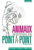 ANIMAUX MYSTERES POINT A POINT