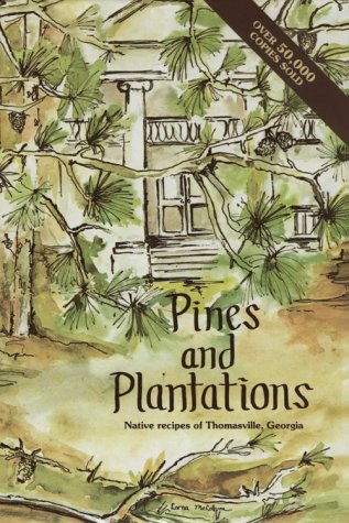 pines-and-plantations-native-recipes-of-thomasville-georgia