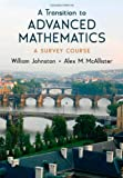 A Transition to Advanced Mathematics: A Survey Course (0195310764) by Johnston, William