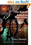 The Best of American True Crime (Engl...