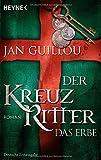 Der Kreuzritter - Das Erbe: Roman (3453470974) by Jan Guillou