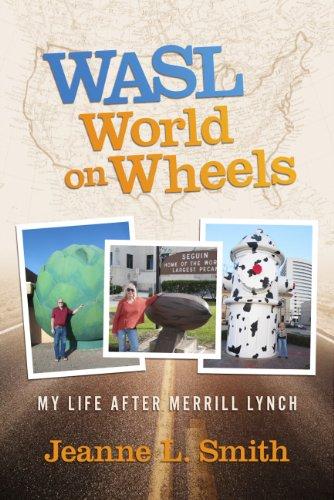 wasl-world-on-wheels-my-life-after-merrill-lynch