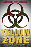 img - for Yellow Zone: A Journal Documentation of the End of America book / textbook / text book