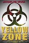 Yellow Zone: A Journal Documentation...