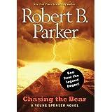 Chasing the Bear: A Young Spenser Novel ~ Robert B. Parker