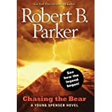 Chasing the Bear (Young Spenser)by Robert B. Parker